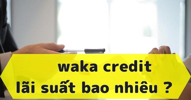 Waka Credit – Vay nhanh, an toàn, tiện lợi 24 giờ