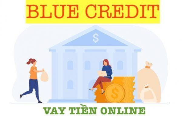 Blue Credit – Ưu đãi lớn dành cho khách hàng vay mới